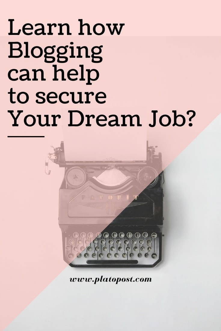 How Blogging can Help to Get Your Dream Job_-min
