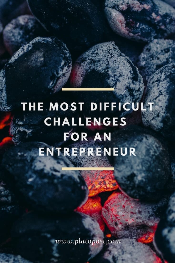 The Most Difficult Challenges for an Entrepreneur