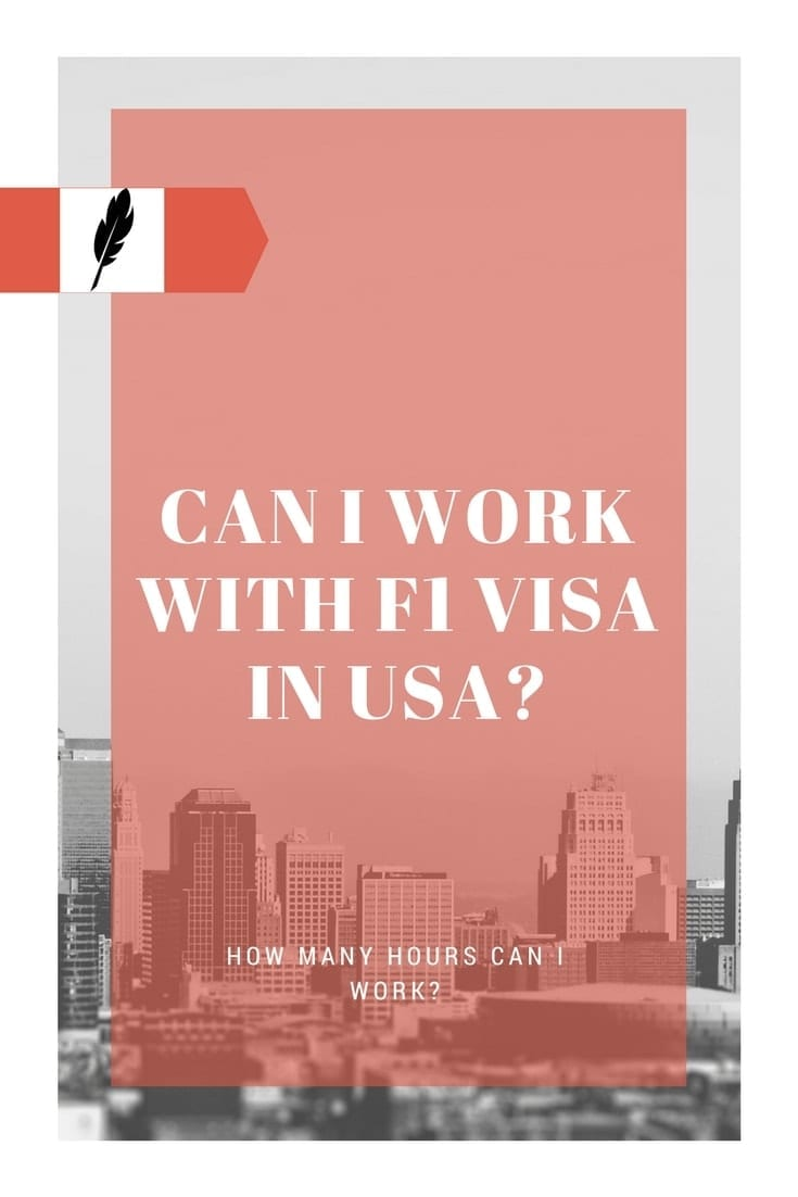 Can I Work with F1 Visa in USA How Many Hours Can I Work (2)
