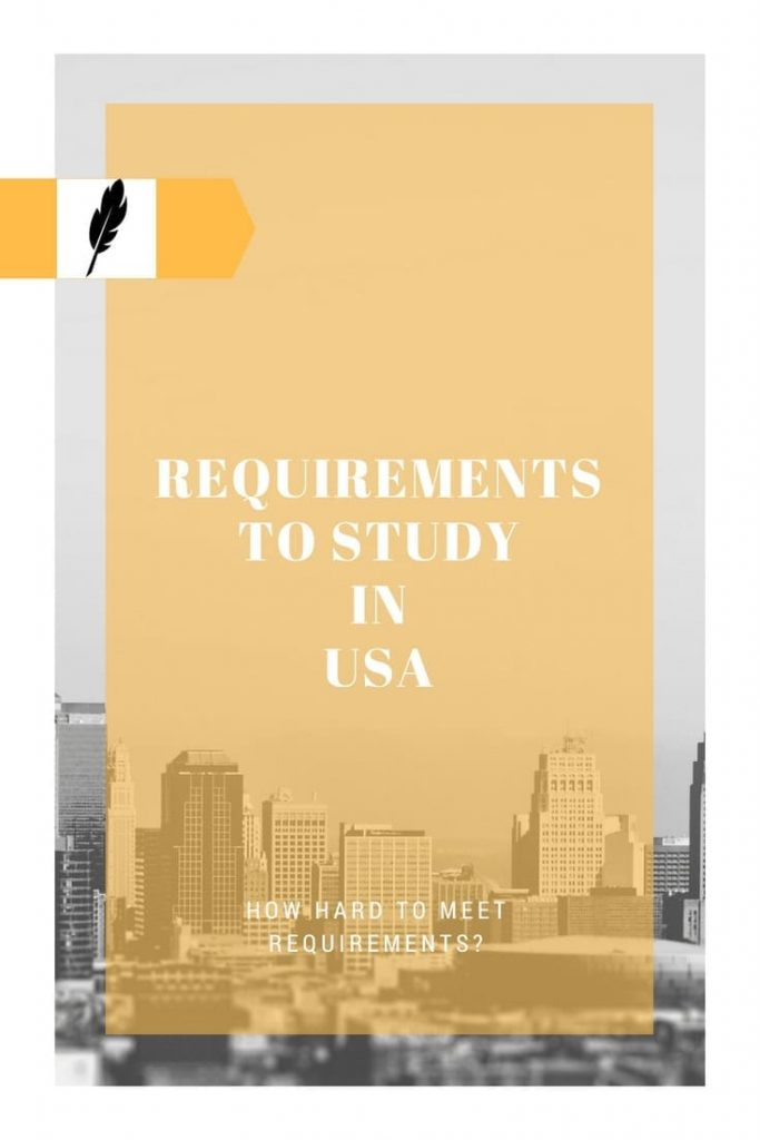How Hard Is It to Meet Requirements to Study In USA