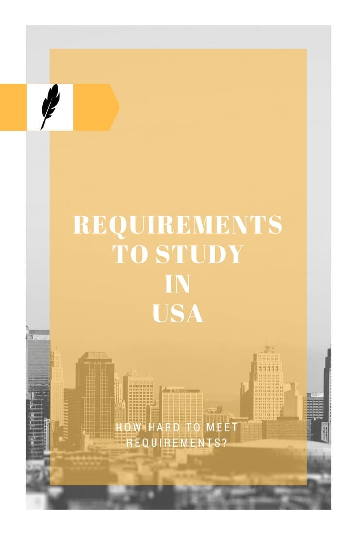 How Hard Is It to Meet Requirements to Study In USA?