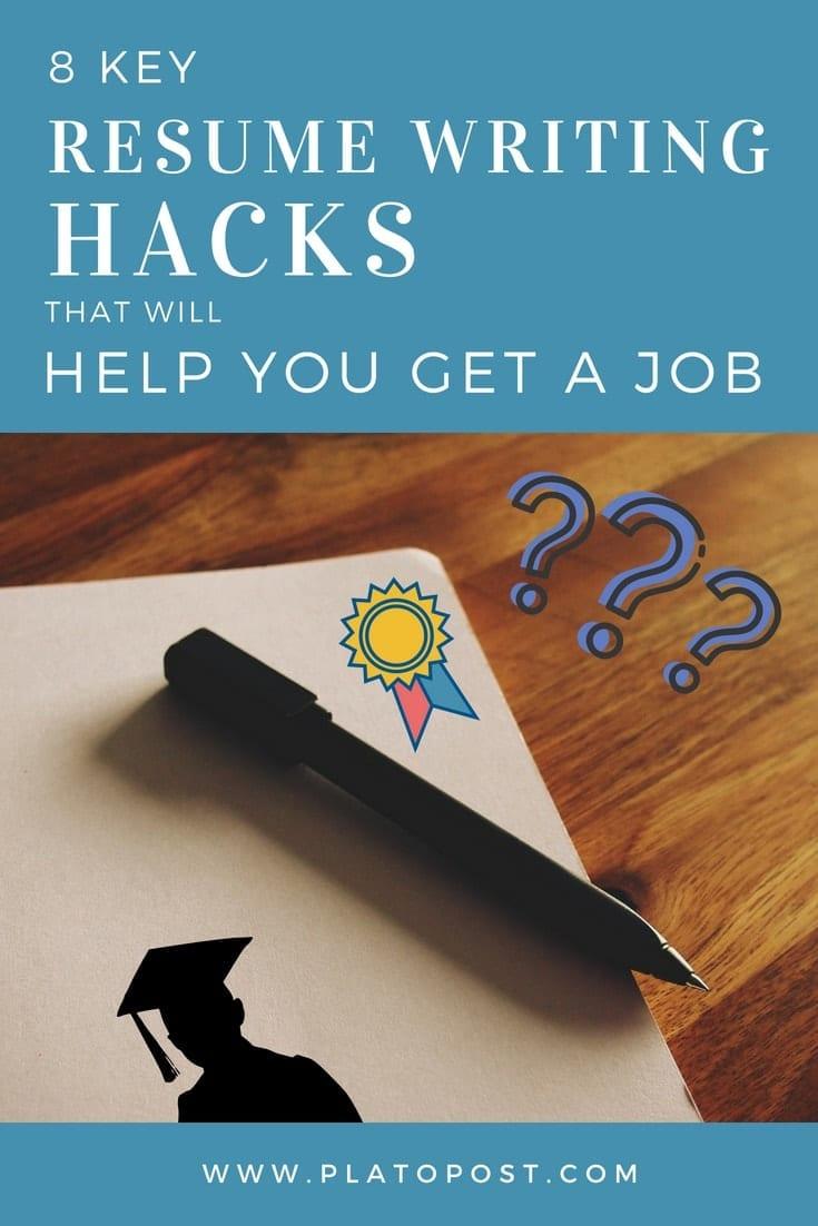 8 key resume writing hacks to help you to get a job platopost news